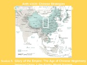 Anth V2020. Session 5. China at the Center. The Sinitic World System. Qin-Yuan Part II