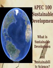 Lecture+2+-+What+is+Sustainable+Development+and+Sustainability+Science+_8+27+14_ (3).pptx