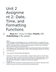 Unit 2 Assignment 2- Date, Time, and Formatting Functions