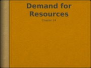 Chapter14-micro Demand for Resources.pptx