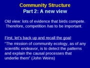 community structure new views