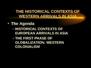 Historical Contexts of Western Arrivals