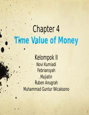 CHAPTER 4 - Time Value of Money Kelompok II   Final Rev.pptx