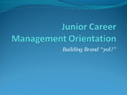 2009 fall Junior Career Management Seminar-Building Brand yoU