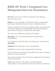 BSHS 401 Week 5 Assignment Case Management Interview Presentations