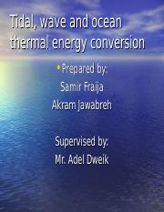 Tidal, wave and ocean thermal energy conversion