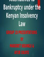 Alternatives to Bankruptcy under the Kenyan Insolvency Law.pptx