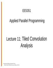 ee5351-lecture11-tiled-convolution-analysis.ppt