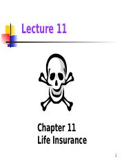 Lecture 11 Life_insurance - chap 11 and 12.pptx