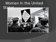 Eth 125_ Nicholas Murdick_ Week 6_Women In the United States