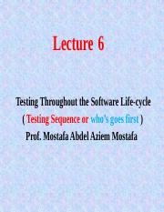 Lect 6 Testing Throug the Soft Life-cycle.pptx