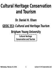 GEOG 353 W16 - Lecture 9 - Cultural Heritage Conservation and Tourism (Full Notes)
