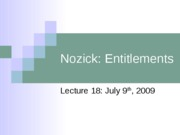 Lecture_18_economic_justice_Nozick_ACE