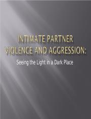 Ch 13_Intimate Partner Violence and Aggression.ppt