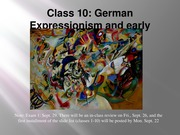ARTS 349 Class 10, German Expressionism and Cubism