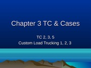 Chapter 3 TC & Cases