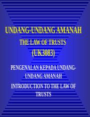 Introduction to the law of TrustsPengenalan Kpd Amanah - Lecture (1)
