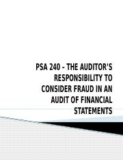 PSA 240 – THE AUDITOR'S RESPONSIBILITY TO CONSIDER.pptx