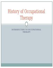 3.3 Introduction to Occupation Therapy - History of Occupational Therapy.pptx