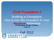 Class 6 - Tactical Considerations in Complaint Drafting