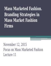 Mass Marketed Fashion and Branding(1).pptx