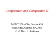 MGMT 371 Class #28_Cooperation and Competition II_for students
