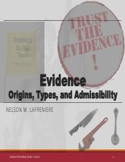 Lecture 2 - Evidence - Origins, Types, and Admissibility and The Expert Witnesscompleted