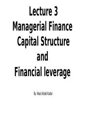 Lecture 3 Capital structure& Leverage.pptx