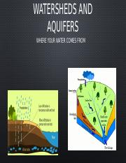 Watersheds and Aquifers -student.pptx