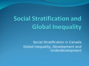 Week 13 Lecture Slides - Social Stratification and Global Inequality