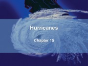 chapter 15 pt. 1- Hurricanes