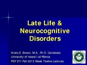 Late Life & Neurocognitive Disorders