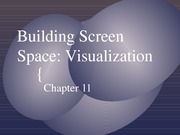 Lecture 11 - Building Screen Space