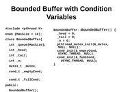 Bounded Buffer with Condition Variables