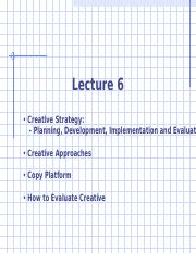 Advertising Lecture 6 - Creative Strategy and Approaches rev