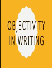 Objectivity in Writing.pptx