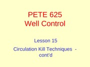 15. Circulation Kill Techniques - cont'd
