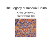 The Legacy of Imperial China