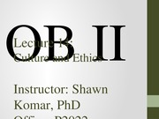 OB II S2014 - Lecture 14 - Culture and Ethics