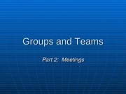 Groups and Teams part 2 meetings and brainstorming