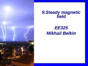 325_Sp2011_9_Steady_magnetic_field