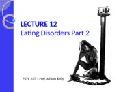 Lectures 12 - Eating disorders_PART 2_2015 FOR POSTING (1)