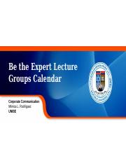 Be_the_Expert_Lecture_Groups_Calendar.pptx