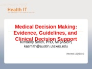 Medical decision making 1 - lecture - EBM and CDS