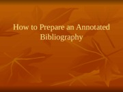 English 11: How to Prepare an Annotated Bibliography Lesson