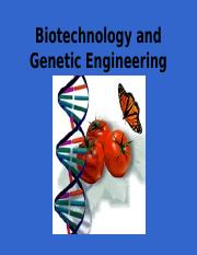 Biotechnology_and_Genetic_Eng. (1).ppt