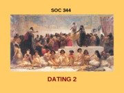 SOC 344 DATING 2 F 08-1