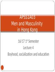 Lecture 4 - Boyhood_socialization and education.ppt