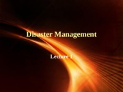 DISASTER_MANAGEMENT_-_LECTURE_1_(3).pptx