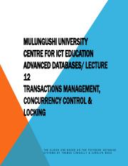 Lecture 12-Transactional Mgt & Concurrency Control & Locking